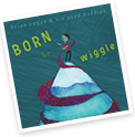 Born to Wiggle album cover